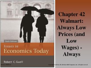 Chapter 42 Walmart: Always Low Prices (and Low Wages) - Always