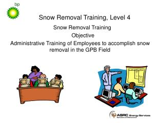 Snow Removal Training, Level 4