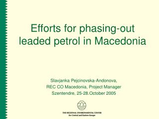 Efforts for phasing-out leaded petrol in Macedonia