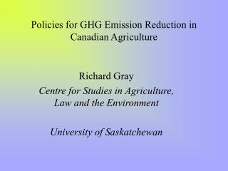 Policies for GHG Emission Reduction in Canadian Agriculture