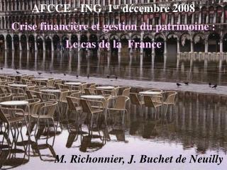 Crise financière et gestion du patrimoine  : Le cas de la  France