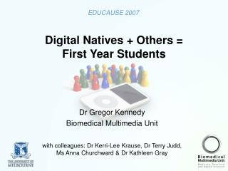 Digital Natives + Others = First Year Students