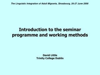 Introduction to the seminar programme and working methods