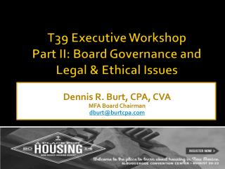 T39 Executive Workshop Part II: Board Governance and Legal & Ethical Issues