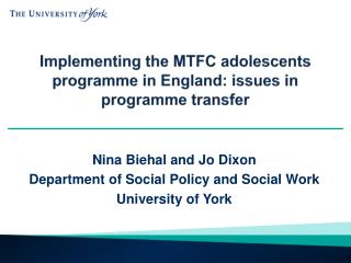 Implementing the MTFC  adolescents  programme  in  England: issues in programme transfer