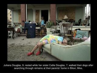 New Orleans, LA, August 31, 2005 –
