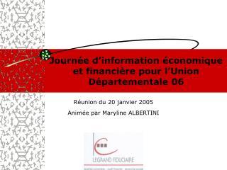 Journée d'information économique et financière pour l'Union Départementale 06