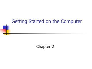 Getting Started on the Computer