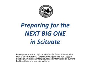 Preparing for the  NEXT BIG ONE  in Scituate