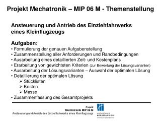 Projekt Mechatronik – MIP 06 M - Themenstellung