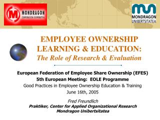 EMPLOYEE OWNERSHIP LEARNING & EDUCATION:   The Role of Research & Evaluation