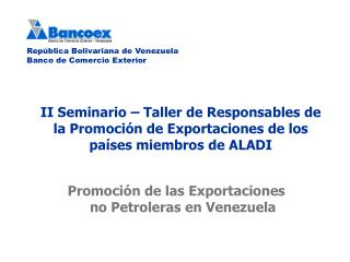 Promoción de las Exportaciones no Petroleras en Venezuela