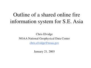 Outline of a shared online fire information system for S.E. Asia