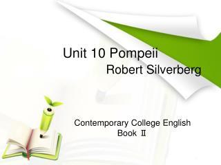 Unit 10 Pompeii Robert Silverberg