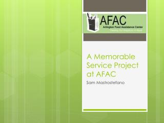 A Memorable Service Project at AFAC