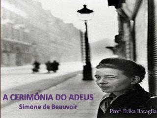 A CERIM�NIA DO ADEUS Simone de Beauvoir