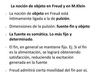 La noción de objeto en Freud y en M.Klein