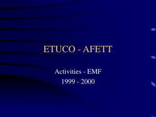 ETUCO - AFETT
