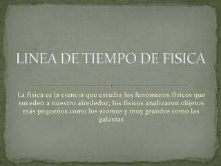 LINEA DE TIEMPO DE FISICA