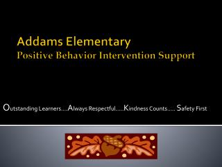 Addams Elementary Positive Behavior Intervention Support