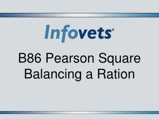 B86 Pearson Square  Balancing a Ration