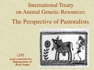 International Treaty  on Animal Genetic Resources: