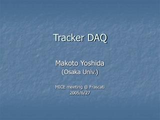 Tracker DAQ