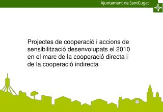 Projectes de cooperació i accions de sensibilització desenvolupats el 2010