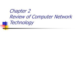 Chapter 2 Review of Computer Network Technology