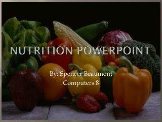 N utrition PowerPoint