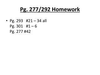 Pg. 277/292 Homework