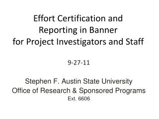 Effort Certification and  Reporting in Banner for Project Investigators and Staff