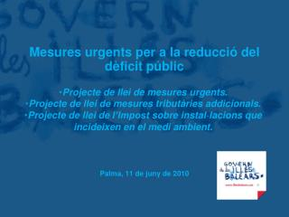 Mesures urgents per a la reducció del dèficit públic