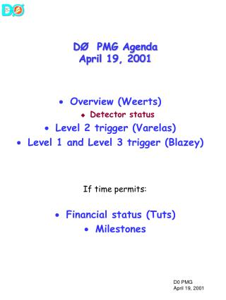 DØ  PMG Agenda April 19, 2001