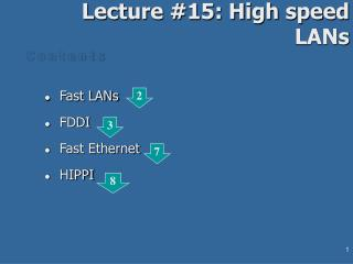 Lecture #15: High speed LANs