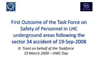 R. Trant  on behalf of the Taskforce 19  March 2009 � HWC Day