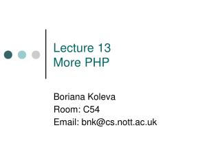 Lecture 13 More PHP