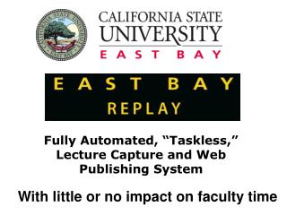 Fully Automated,  Taskless,  Lecture Capture and Web Publishing System
