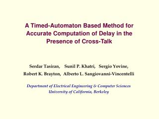 A Timed-Automaton Based Method for Accurate Computation of Delay in the Presence of Cross-Talk