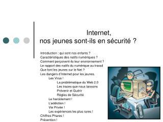 Internet,  nos jeunes sont-ils en sécurité ?