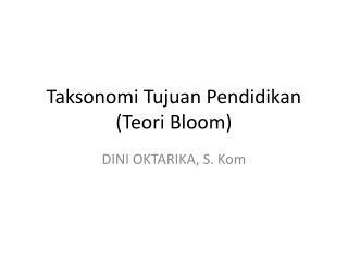 Taksonomi Tujuan Pendidikan (Teori Bloom)