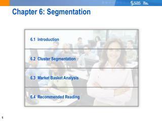 Chapter 6: Segmentation