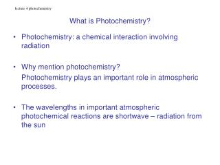 What is Photochemistry?