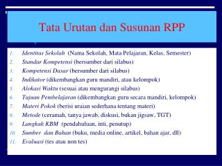 Tata Urutan dan Susunan RPP