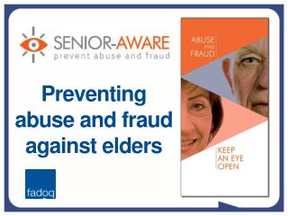 Preventing abuse and fraud against elders