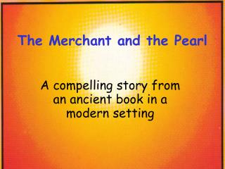 The Merchant and the Pearl