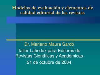 Modelos de evaluaci n y elementos de calidad editorial de las revistas