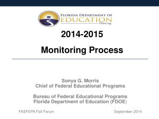 Sonya G. Morris Chief of Federal Educational Programs Bureau of Federal Educational Programs