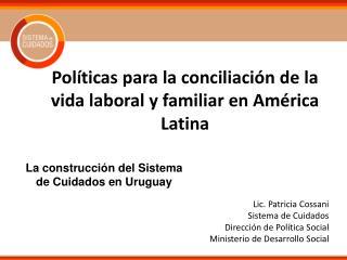 Políticas para la conciliación de la vida laboral y familiar en América Latina