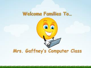 Welcome Families To …